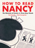 How to Read Nancy by Paul Karasik