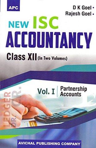 New I.S.C. Accountancy Class- XII Volume I Partnership Accounts, New I.S.C. Accountancy Class- XII Volume II Company Accounts & Analysis of Financial Statements