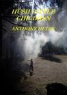 Hush Little Children. by Anthony Hulse