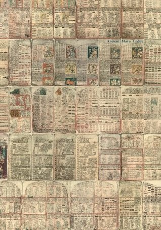 Ancient Maya Codex: also known as the Dresden Codex or Codex Dresdensis