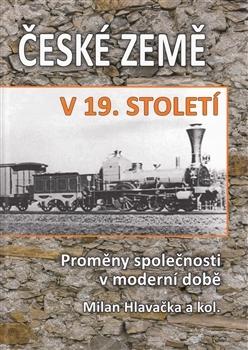 České země v 19. století II. - Proměny společnosti v moderní době