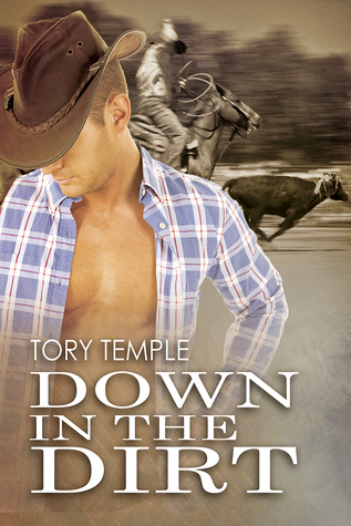 Release Day Review: Down in the Dirt by Tory Temple