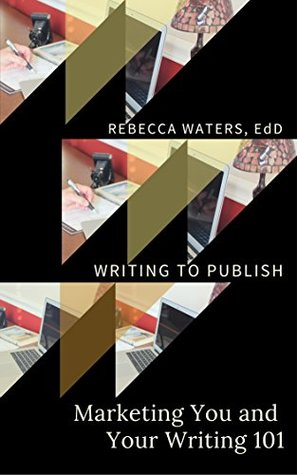 Descargar Marketing you and your writing 101 epub gratis online Rebecca Waters