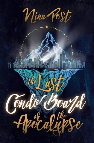 The Last Condo Board of the Apocalypse (Kelly Driscoll #1)