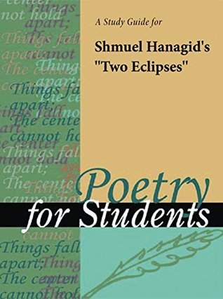 """A Study Guide for Shmuel ha-Nagid's """"Two Eclipses"""""""