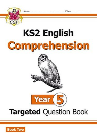 New KS2 English Targeted Question Book: Year 5 Comprehension - Book 2