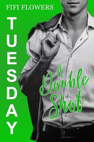 TUESDAY: A Double Shot (Hookup Café, book 2)