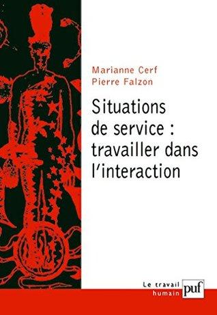 Situations de service : travailler dans l'interaction (Travail humain (le))