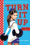 Turn It Up (A Varsity Novel Book 2)