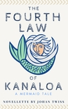 The Fourth Law of Kanaloa