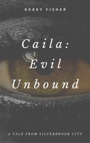 Caila: Evil Unbound PDF FB2 -