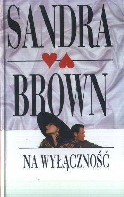 Sandra brown Na wylacznosc (ePUB)