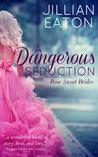 A Dangerous Seduction (Bow Street Brides, #1)
