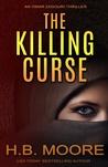 The Killing Curse (Omar Zagouri #4)