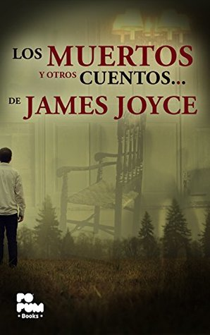 Los muertos y otros cuentos de James Joyce