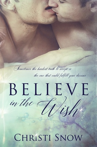 Recent Release Duo Review: Believe in the Wish by Christi Snow