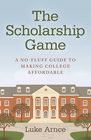 the-scholarship-game-a-no-fluff-guide-to-making-college-affordable