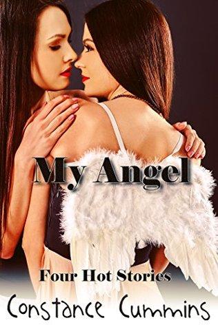 My Angel: Four Hot Lesbian Stories