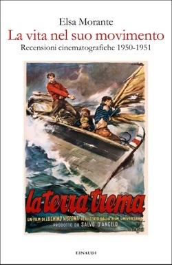 La vita nel suo movimento: Recensioni cinematografiche 1950-1951
