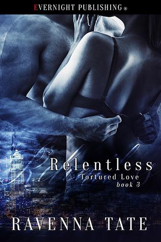Relentless by Ravenna Tate