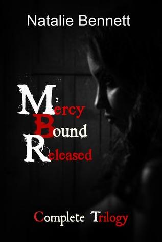 Mercy, Bound, Released (Mercy, Bound, Released, #1-3)