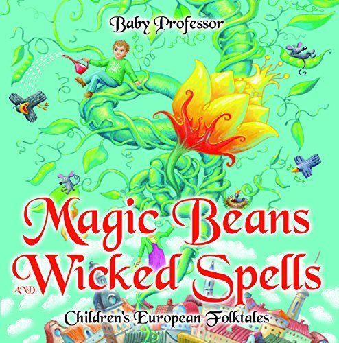 Magic Beans and Wicked Spells | Children's European Folktales