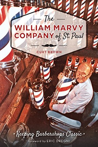 William Marvy Company of St. Paul, The: Keeping Barbershops Classic