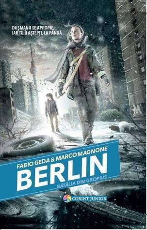 Berlin. Bătălia din Gropius by Fabio Geda