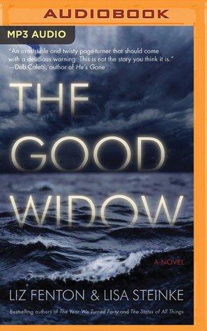 Ebook The Good Widow by Liz Fenton read!