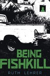 Being Fishkill
