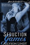Seduction Games (Game for Cookies, #1)