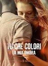 Tu che colori la mia ombra by Elle Eloise