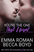 You're The One That I Want by Emma Roman