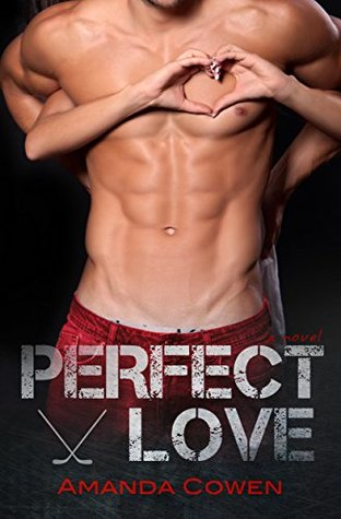 Perfect Love by Amanda Cowen