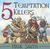 5 Temptation Killers