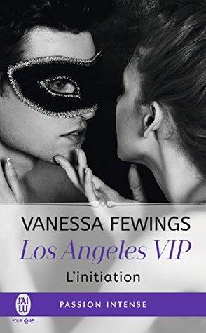 L'initiation (Los Angeles VIP #1)