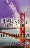Learning to Breathe: Part One - A Second Chance at Love Romance: The Collective - Season 1, Episode 3