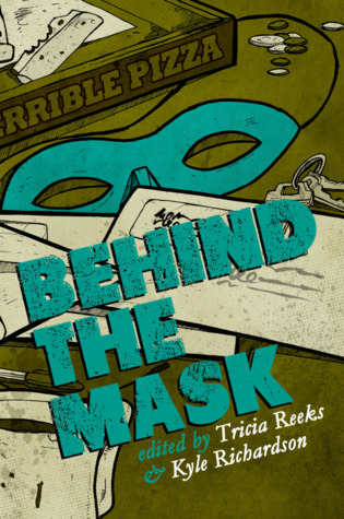Behind the Mask by Tricia Reeks
