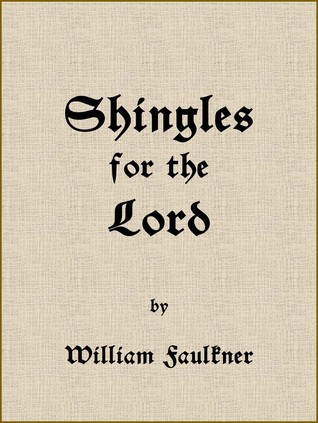 Shingles for the Lord