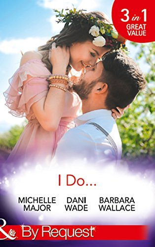 I Do...: Her Accidental Engagement / A Bride's Tangled Vows (Mill Town Millionaires, #1) / The Unexpected Honeymoon