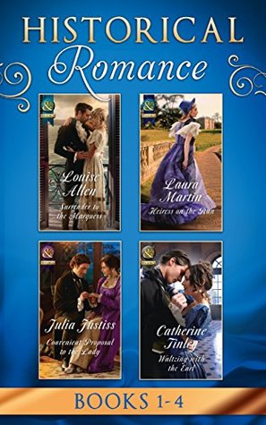 Historical Romance March 2017 Book 1-4: Surrender to the Marquess / Heiress on the Run / Convenient Proposal to the Lady (Hadley's Hellions, Book 3) / ... the Earl