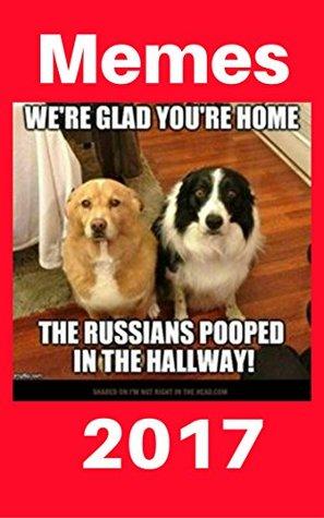 Memes 2017: 1500+ Memes Funny Comedy XL Cat Memes Dog Jokes Hilarious Enjoy Pictures (Cat Memes, Funny Memes, Memes XL, Best Memes, Memes Free,Memes Books,Funny ... Jokes, Funny Books, Comedy,Hilarious,Enj)