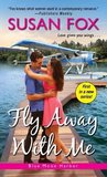 Fly Away with Me (Blue Moon Harbor #1)