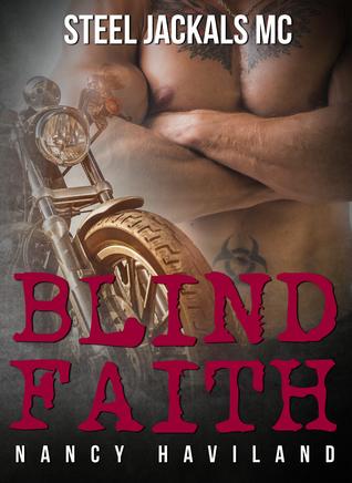 Blind Faith(Steel Jackals MC 2)