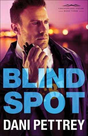 Blind Spot (Chesapeake Valor, #3)