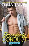 Disorderly Conduct (Academy, #1)