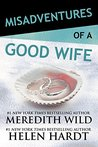 Misadventures of a Good Wife (Misadventures, #2)