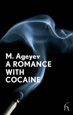 A Romance with Cocaine by M. Ageyev