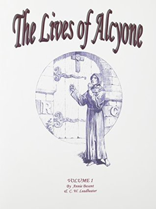 The Lives of Alcyone, Vol 1 & 2