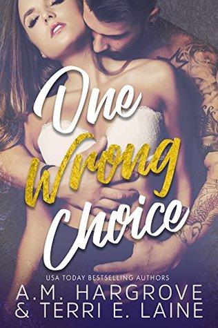 One Wrong Choice (Cruel & Beautiful, #3)